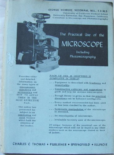 The Practical Use Of The Microscope,: Including Photomicrography