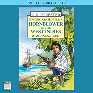 Hornblower in the West Indies | [C. S. Forester]