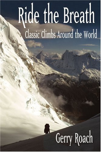 Ride the Breath:classic Climbs Around Th