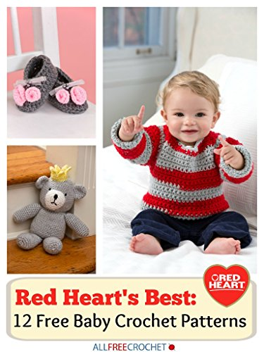 Red Heart's Best: 12 Free Baby Patterns Crochet Baby Booties Free