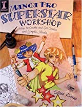 Manga Pro Superstar Workshop: How to Create and Sell Comics and Graphic Novels Ebook & PDF Free Download