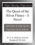 The Quest of the Silver Fleece - A Novel