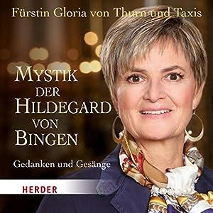Mystik der Hildegard von Bingen Hörbuch