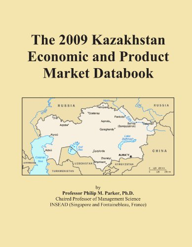 The 2009 Kazakhstan Economic and Product Market Databook