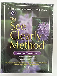 The See Clearly Method - Vision Improvement Program - KIT {5 VHS Video Tapes, 3 Audio Cassette Tapes, Intructional Manual, Exercise Card, Daily Progress Journal}