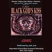 Black God's Kiss: The Outer Twilight Series, Volume IV | [C.L. Moore]