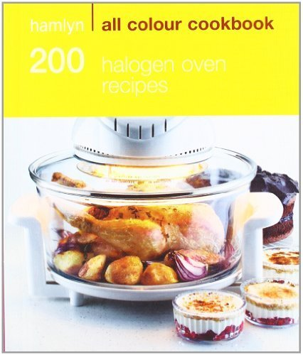 Halogen Oven Recipes (Hamlyn All Colour) By Madden, Maryanne Published By Octopus Publishing Group (2010) [Paperback]