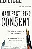 Manufacturing Consent: The Political Economy of the Mass Media (0375714499) by Herman, Edward S.