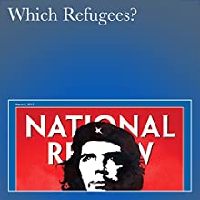 Which Refugees? Periodical by Nayla Rush Narrated by Mark Ashby