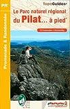 echange, troc FFRP - Le Parc naturel régional du Pilat à pied : 22 promenades & randonnées