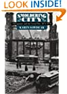 Smoldering City: Chicagoans and the Great Fire, 1871-1874 (Historical Studies of Urban America)