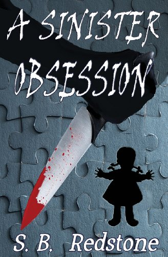 A Sinister Obsession
