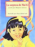 img - for La sorpresa de Mai-Li (Books for Young Learners) (Spanish Edition) book / textbook / text book
