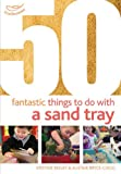 img - for 50 Fantastic Things to Do with a Sand Tray book / textbook / text book