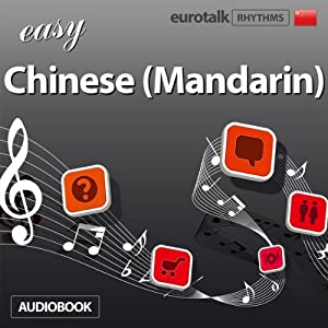 Rhythms Easy Chinese (Mandarin) | [EuroTalk Ltd]