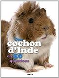 """Afficher """"Ton cochon d'Inde en 50 questions"""""""