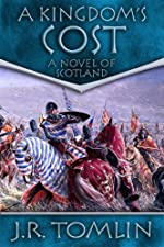 A Kingdom's Cost, a Historical Novel of Scotland (The Black Douglas Trilogy)