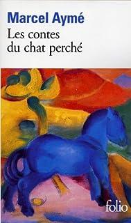 Les Contes du chat perché, Aymé, Marcel