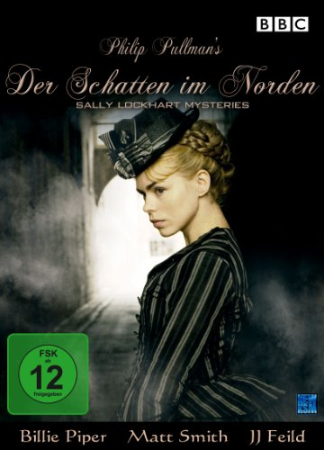 Philip Pullman's Der Schatten im Norden - The Sally Lockhart Mysteries
