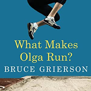What Makes Olga Run? Audiobook