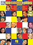 100 Songs for Kids: Easy Guitar with...