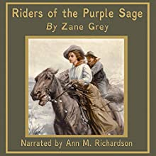 Riders of the Purple Sage Audiobook by Zane Grey Narrated by Ann M. Richardson