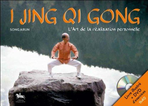 i-jing-qi-gong-lart-de-la-realisation-personnelle-livre-dvd