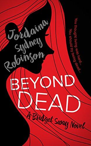 Beyond Dead by Jordaina Sydney Robinson ebook deal