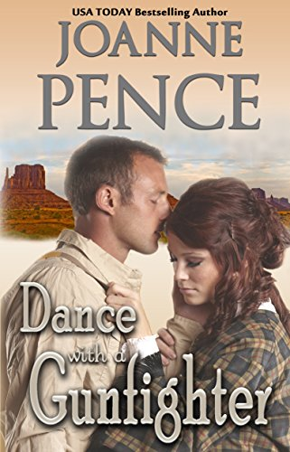 Dance With A Gunfighter by Joanne Pence ebook deal