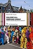 Hendrik M Vroom Walking in a Widening World (Amsterdam Studies in Theology and Religi)