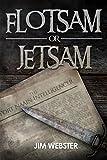 Flotsam or Jetsam by Jim Webster