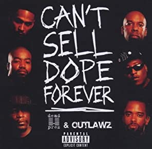 "Cover of ""Can't Sell Dope Forever"""
