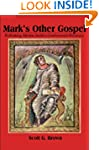 Mark's Other Gospel: Rethinking Morto...