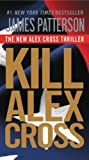 img - for Kill Alex Cross book / textbook / text book