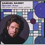 Samuel Ramey - Operatic Arias (American Artistry)