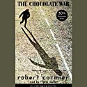 The Chocolate War (       UNABRIDGED) by Robert Cormier Narrated by Frank Muller