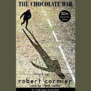 The Chocolate War | [Robert Cormier]