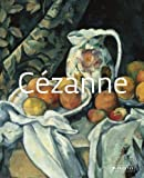 img - for C??zanne: Masters of Art by Roberta Bernabei (2013-03-25) book / textbook / text book