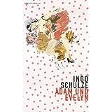 """Adam und Evelynvon """"Ingo Schulze"""""""