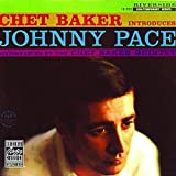 echange, troc Chet Baker, Johnny Pace - Chet Baker Introduces Johnny Pace (Original Jazz Classics)