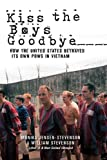 img - for Kiss the Boys Goodbye: How the United States Betrayed Its Own POWs in Vietnam book / textbook / text book