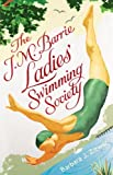 The J. M. Barrie Ladies' Swimming Society Barbara J. Zitwer