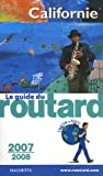 img - for Le guide du routard Californie 2007/2008 book / textbook / text book