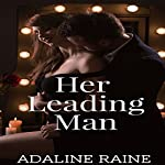 Her Leading Man | Adaline Raine