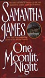 One Moonlit Night (0380786095) by Samantha James