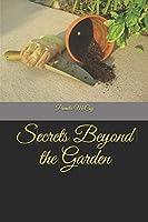 Secrets Beyond the Garden