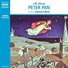 Peter Pan | Livre audio Auteur(s) : J.M. Barrie Narrateur(s) : Samuel West