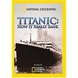 National Geographic: Titanic ‑ How It Really Sank