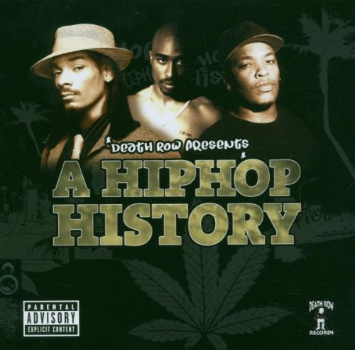 A Hip Hop history : Death Row presents