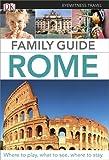 Dk Publishing Eyewitness Travel Family Guide Rome (DK Eyewitness Travel Family Guides)